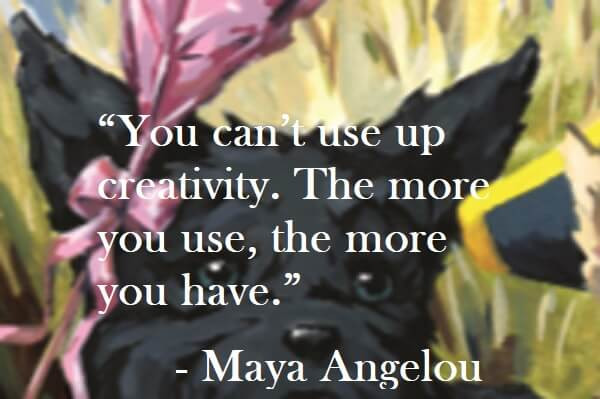 Maya Angelou Quote on Hoist Point - You can't use up creativity. The more you use, the more you have.