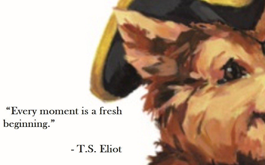 T.S. Eliot Quote on Hoist Point -Every moment is a fresh beginning.